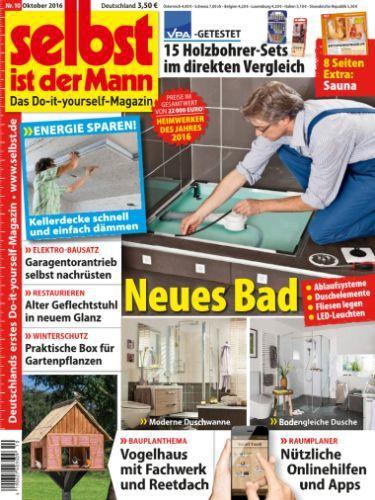 : Selbst ist der Mann Heimwerkermagazin Oktober No 10 2016