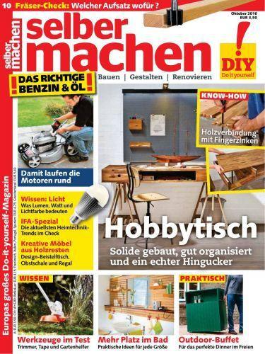 : Selber Machen - Heimwerkermagazin Oktober No 10 2016