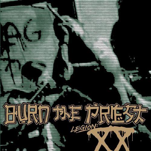 Burn the Priest - Legion: XX (2018)