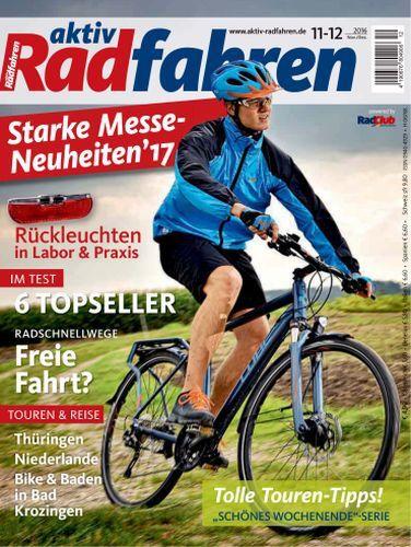 : Aktiv Radfahren Magazin November-Dezember No 12 2016