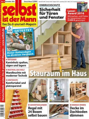 : Selbst ist der Mann  Heimwerkermagazin November No 11 2016