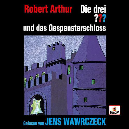 Die drei Fragezeichen - Jens Wawrczeck liest ...und das Gespensterschloß (2019)