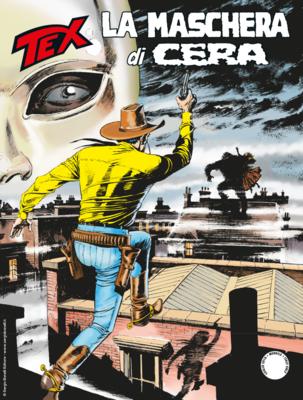 Tex Willer Mensile 705 - La Maschera di Cera (07/2019)