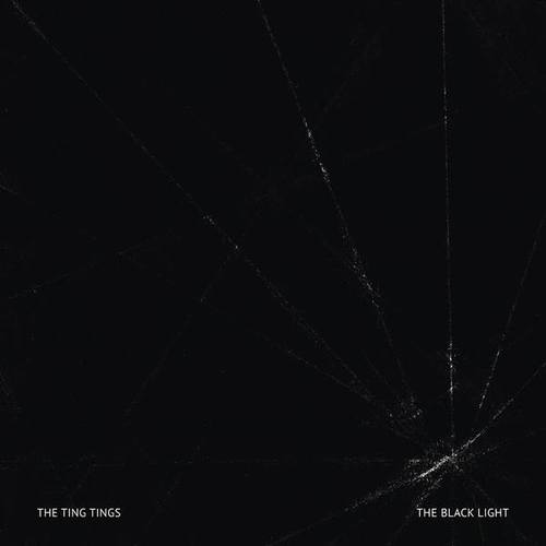 The Ting Tings - The Black Light (2018)