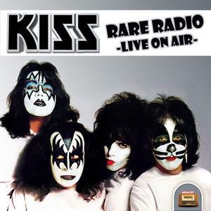 Kiss – Rare Radio – Live on Air (2016)