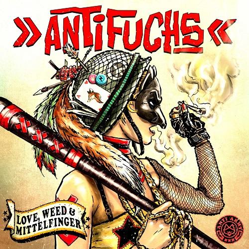 Antifuchs - Love, Weed & Mittelfinger (2019)