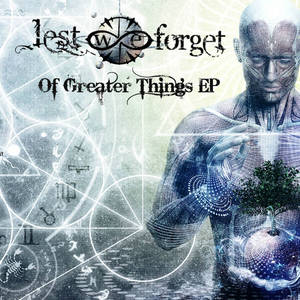 Lest We Forget - Of Greater Things [EP] (2016)