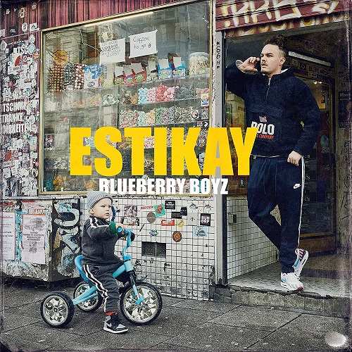 Estikay - Blueberry Boyz (2019)