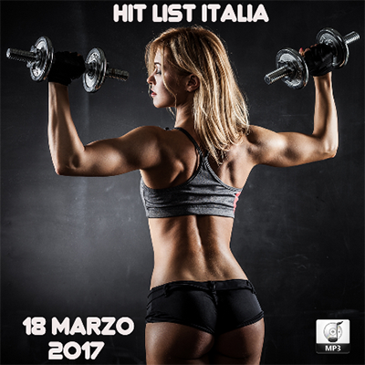 Top 20 Hit List Italia 18 Marzo (2017)