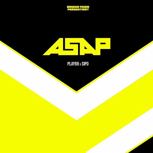Play69 x Sipo - Asap (2020)