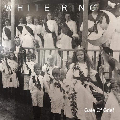 White Ring - Gate of Grief (2018)