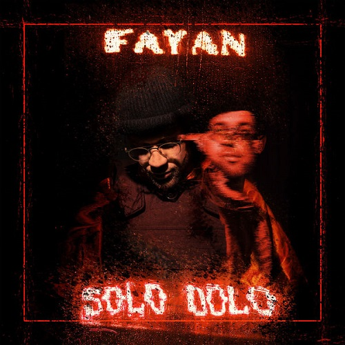 Fayan - Solo Dolo (EP) (2019)