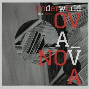 Underworld - Ova Nova (Remixes) (2016)