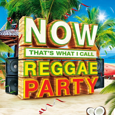 NOW Thats What I Call Reggae Party (2016)