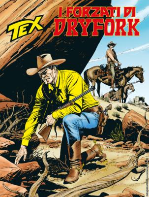Tex Willer Mensile 712 - I forzati di Dryfork (Febbraio 2020)