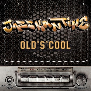 Jazzkantine - Old's Cool (2016)