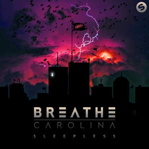 Breathe Carolina - Sleepless (Deluxe Edition) (2016)