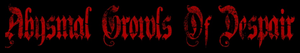 Full Discography : Abysmal Growls Of Despair