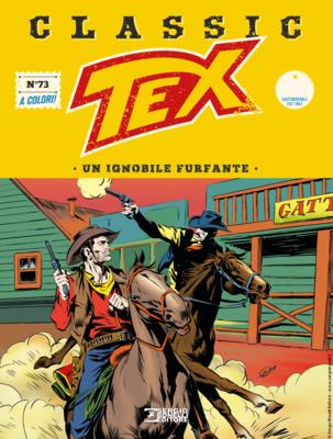 Tex Classic - Volume 73 - Un ignobile furfante (Dicembre 2019)