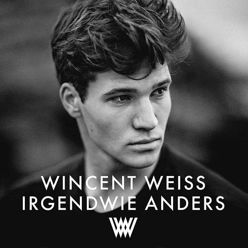 Wincent Weiss - Irgendwie Anders (2019)