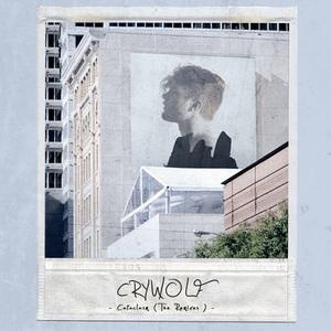 Crywolf - Cataclasm (The Remixes) (2016)