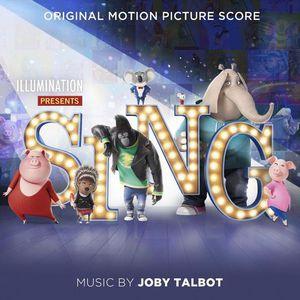 Joby Talbot - Sing (Landal Motion Picture Score) (2016)