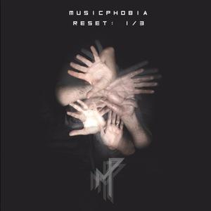 Musicphobia - Reset: 1/3 (2016)