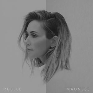 Ruelle - Madness (EP) (2016)