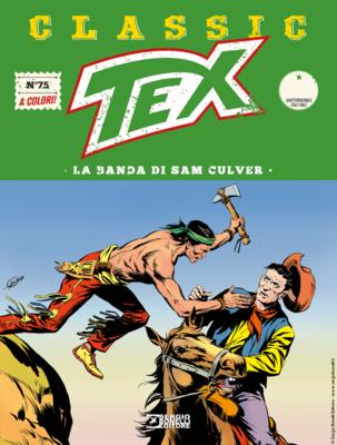 Tex Classic - Volume 75 - La banda di Sam Culver (Gennaio 2020)