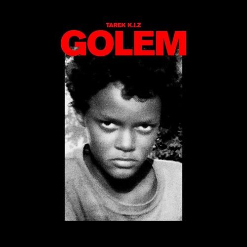 Tarek K.I.Z. - Golem (2020)