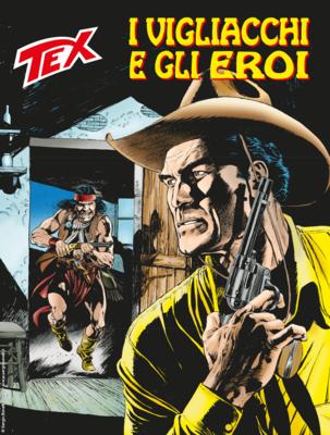 Tex Willer Mensile 711 - I vigliacchi e gli eroi (Gennaio 2020)