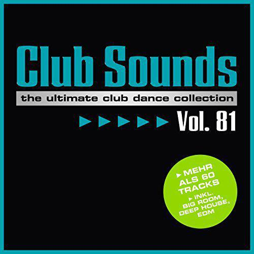 Club Sounds Vol.81 (2017)