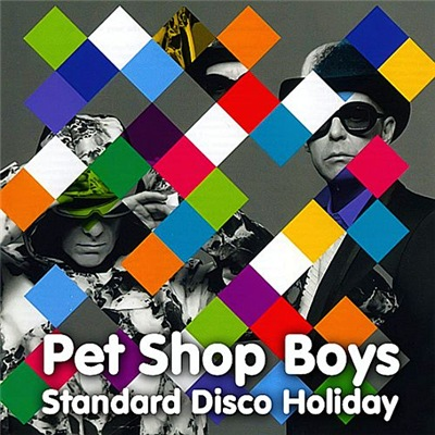 Pet Shop Boys - Standard Disco Holiday (2017)