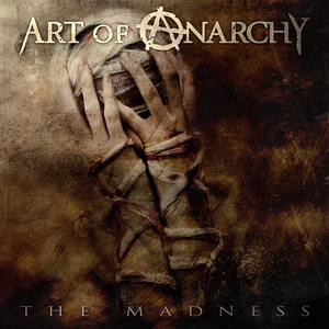 Art of Anarchy - The Madness (Single) (2016)