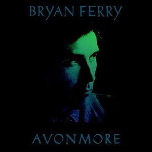 Bryan Ferry - Avonmore: The Remix Album (2016)