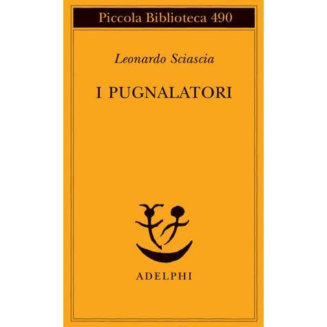 Leonardo Sciascia - I pugnalatori (2013)