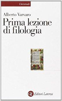 Alberto Varvaro - Prima lezione di filologia (2012)