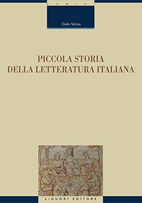 Piccola storia della letteratura italiana - Carlo Vecce