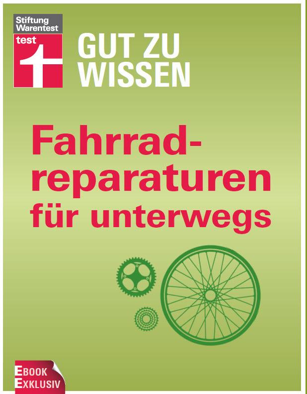 Stiftung Warentest Fahrradreparaturen für Unterwegs