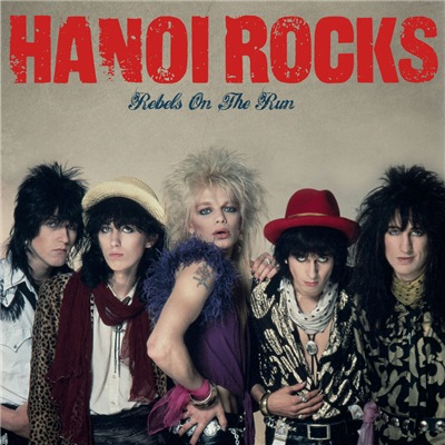 Hanoi Rocks - Rebels On The Run (2017)