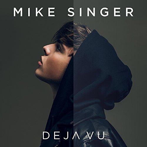 Mike Singer - Deja Vu (2018)