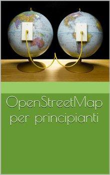 Humanitarian OpenStreetMap Team - OpenStreetMap per principianti (2014)