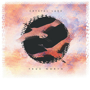 Crystal Lake - True North (2016)