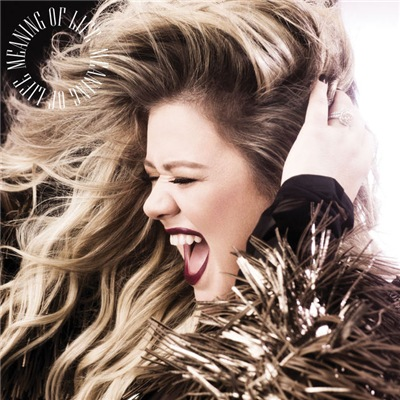 Kelly Clarkson - Meaning Of Life(2017)