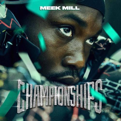 Meek Mill - Championships (2018)