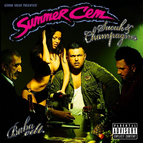 Summer Cem - Sucuk & Champagner (2012)