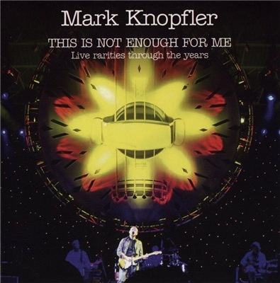 Mark Knopfler - This Is Not Enough For Me (2017)