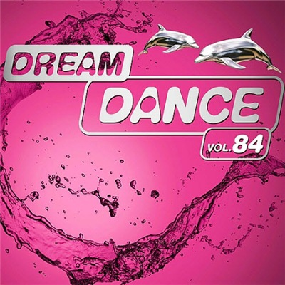 VA - Dream Dance Vol.84 (2018)