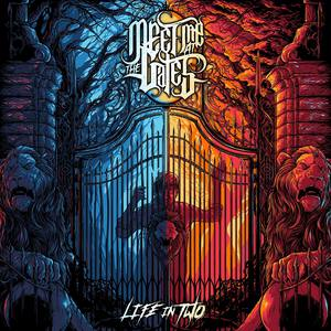 Meet Me at the Gates - Life in Two [EP] (2016)