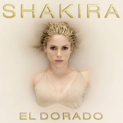 Shakira - El Dorado (2017).mp3 320Kbps